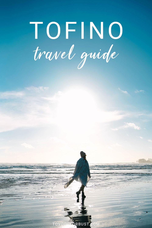 Tofino travel guide