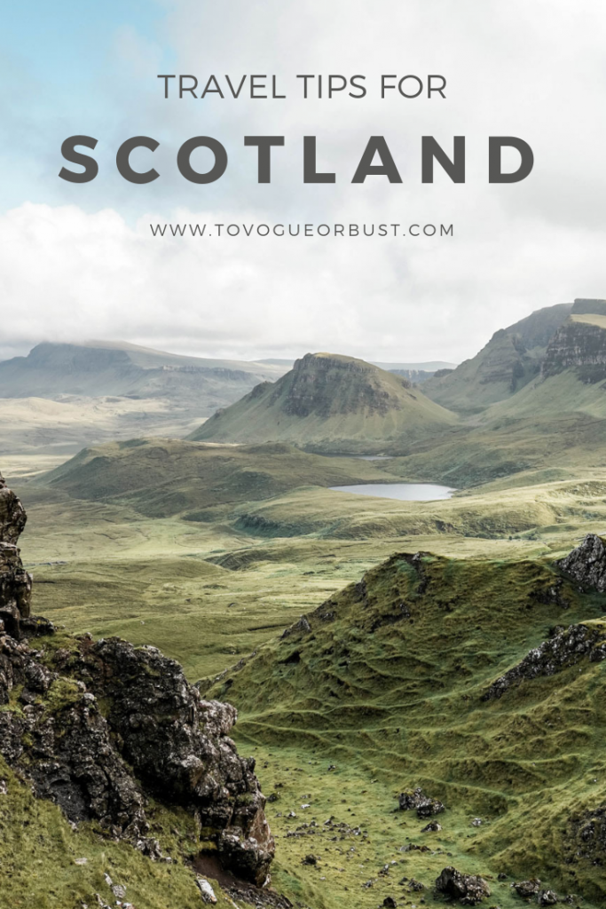 Travel tips for Scotland